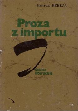 Proza z importu Szkice literackie