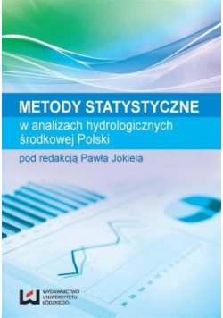 Metody Statystyczne w analizach hygrologicznych  środkowej Polski