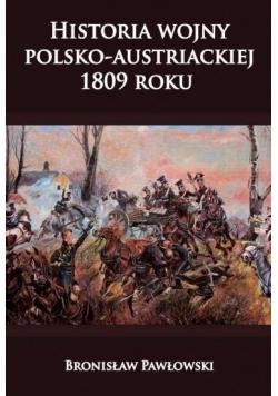 Historia wojny polsko austriackiej 1809 roku