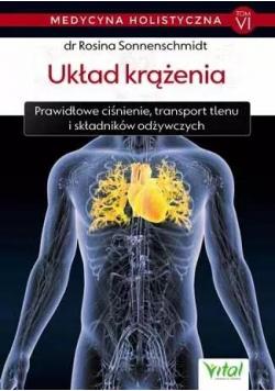 Medycyna holistyczna T.6 Układ krążenia