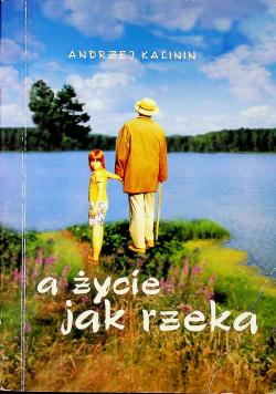 A życie jak rzeka audiobook