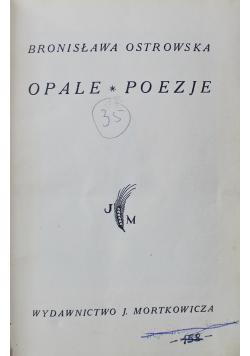 Opale Poezje 1932r