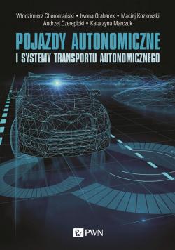 Pojazdy autonomiczne i systemy transportu..