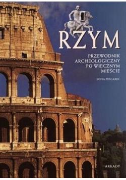Rzym Przewodnik archeologiczny po Wiecznym Mieście