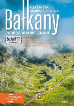 Bałkany. Podróż w mniej znane