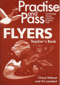 Practise and Pass Flyers Teacher's Book + CD