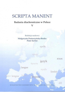 Scripta manent. Badania diachroniczne w Polsce V