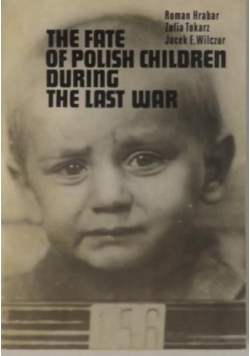The Fate of Polish Children During the Last War