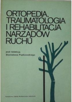 Ortopedia traumatologia i rehabilitacja narządów ruchu