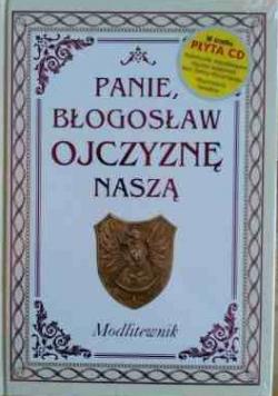 Panie błogosław Ojczyznę naszą Modlitewnik z płytą CD Nowa