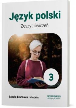 J. polski SBR 3 Zeszyt ćwiczeń OPERON
