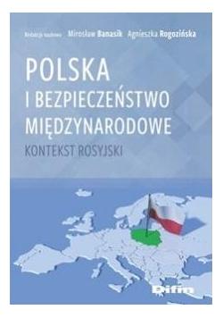 Polska i bezpieczeństwo międzynarodowe