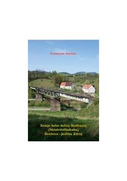 Dzieje kolei doliny Bystrzycy