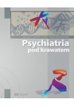Psychiatria pod krawatem