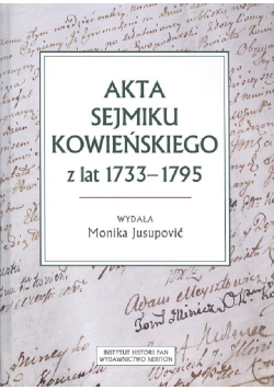 Akta sejmiku kowieńskiego z lat 1733-1795