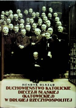 Duchowieństwo katolickie diecezji śląskiej katowickiej w Drugiej Rzeczypospolitej
