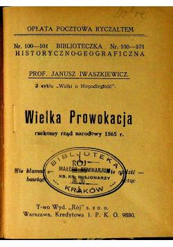Wielka prowokacja rzekomy rząd narodowy 1865r