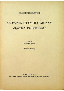 Słownik etymologiczny języka polskiego Tom V Zeszyt 3