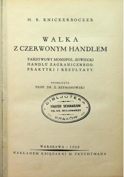 Walka z czerwonym Handlem 1932 r