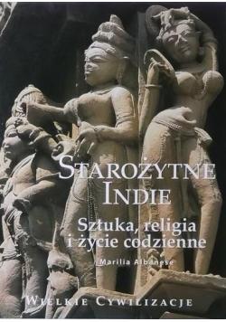Starożytne Indie Sztuka religia i życie codzienne