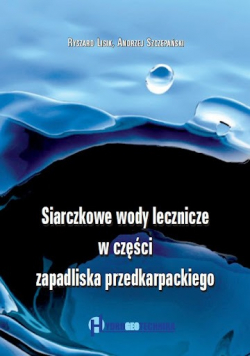 Siarczkowe wody lecznicze  w części zapadliska przedkarpackiego plus autograf Lisika