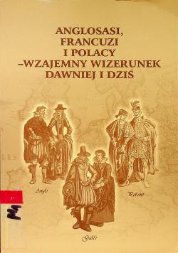 Anglosasi Francuzi i Polacy Wzajemny wizerunek dawniej i dziś