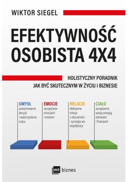 Efektywność osobista 4x4. Holistyczny poradnik..