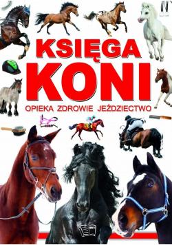 Księga koni Rasy opieka zdrowie, jeździectwo