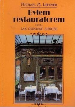 Byłem restauratorem czyli jak odnieść sukces