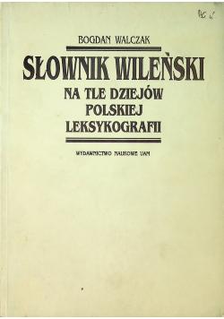 Słownik wileński na tle dziejów polskiej leksykografii