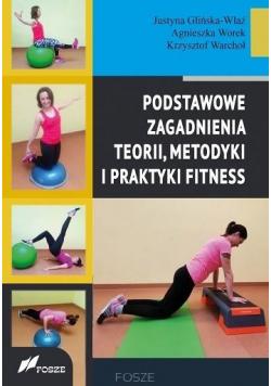 Podstawowe zagad. teorii, metodyki i prakt. fitnes