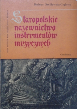 Staropolskie nazewnictwo instrumentów muzycznych