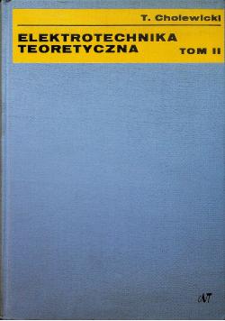 Elektrotechnika teoretyczna tom II
