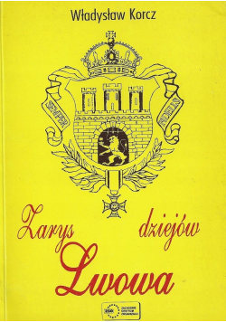 Zarys dziejów Lwowa