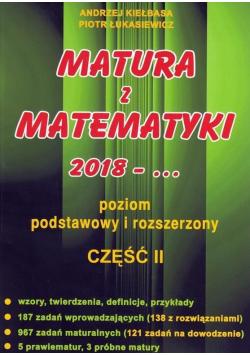 Matura z Matematyki 2018 Poziom podstawowy i rozszerzony Część II