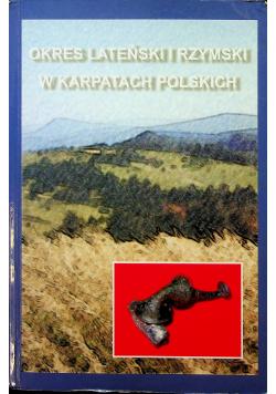 Okres lateński i rzymski w Karpatach Polskich
