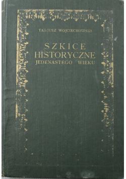 Szkice historyczne jedenastego wieku 1925 r.