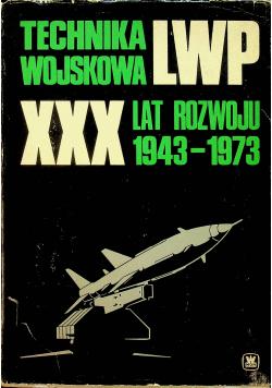 Technika wojskowa LWP: XXX lat rozwoju 1943-1973