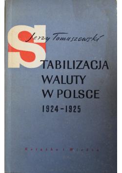 Stabilizacja Waluty w Polsce 1924  1925