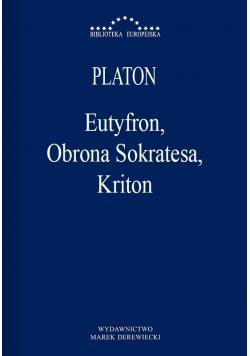 Eutyfron Obrona Sokratesa Kriton