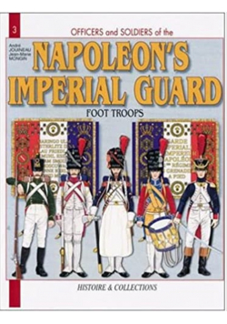 The French Imperial Guard Volume I