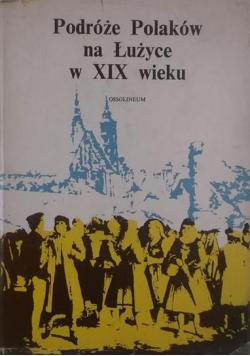 Podróże Polaków na Łużyce w XIX wieku