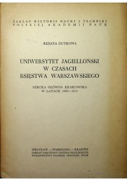 Uniwersytet Jagielloński w czasach Księstwa Warszawskiego