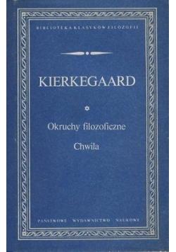 Kierkegaard Okruchy filozoficzne Chwila
