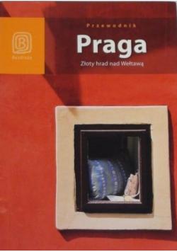 Przewodnik Praga  Złoty hrad nad Wełtawą