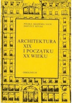 Architektura XIX i początku XX wieku