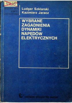Wybrane zagadnienia dynamiki napędów elektrycznych