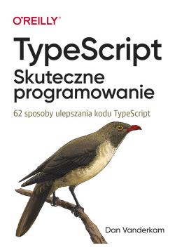 TypeScript Skuteczne programowanie