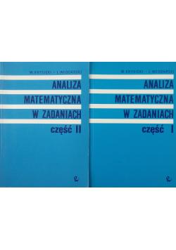 Analiza matematyczna w zadaniach cześć I i II