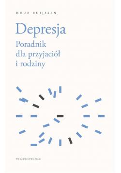 Depresja. Poradnik dla przyjaciół i rodziny